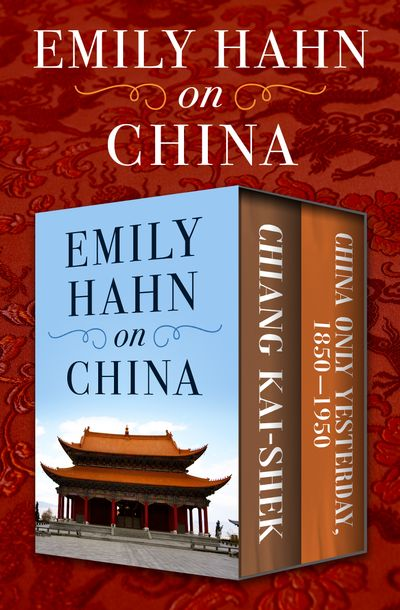 Buy Emily Hahn on China at Amazon