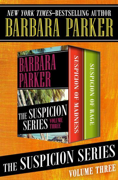 The Suspicion Series Volume Three