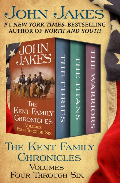 Buy The Kent Family Chronicles Volumes Four Through Six at Amazon