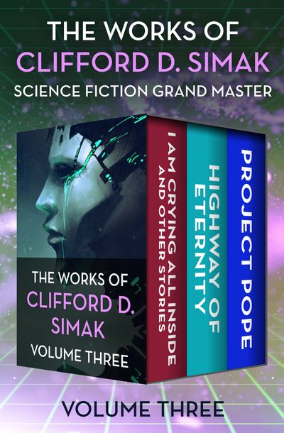The Works of Clifford D. Simak Volume Three