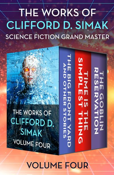 Buy The Works of Clifford D. Simak Volume Four at Amazon