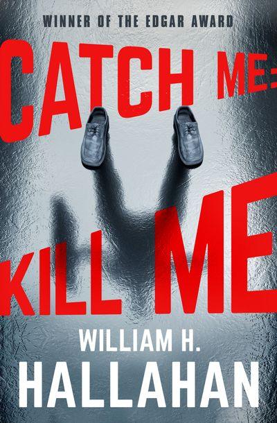 Buy Catch Me: Kill Me at Amazon