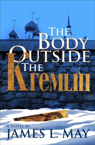 Buy The Body Outside the Kremlin at Amazon