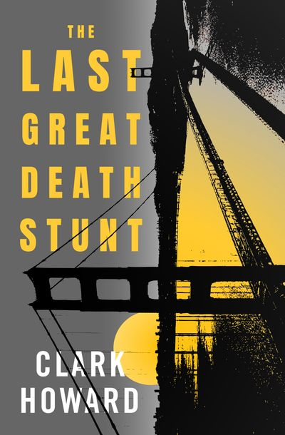 Buy The Last Great Death Stunt at Amazon