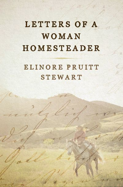 Buy Letters of a Woman Homesteader at Amazon