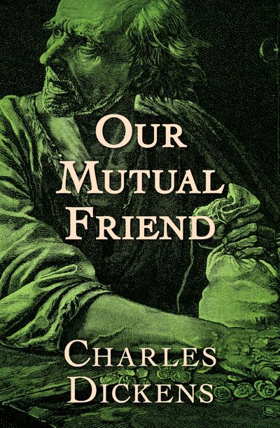 Buy Our Mutual Friend at Amazon