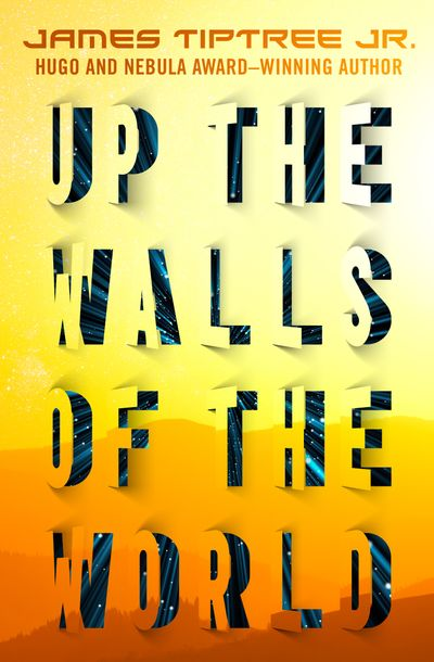 Buy Up the Walls of the World at Amazon