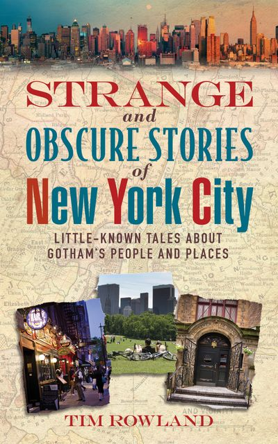 Buy Strange and Obscure Stories of New York City at Amazon