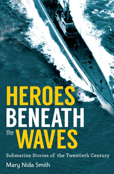 Buy Heroes Beneath the Waves at Amazon
