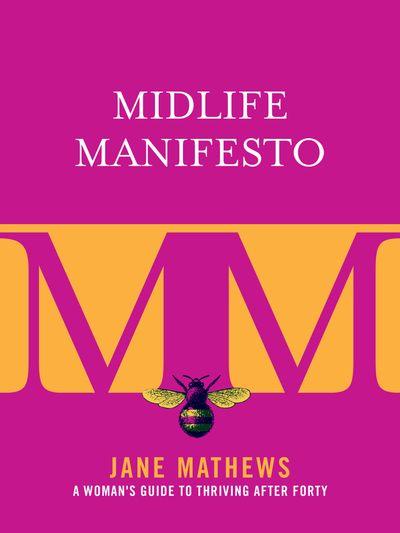 Buy Midlife Manifesto at Amazon