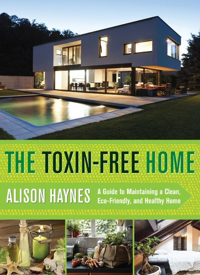 Buy The Toxin-Free Home at Amazon