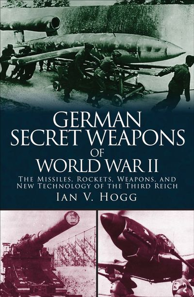 Buy German Secret Weapons of World War II at Amazon