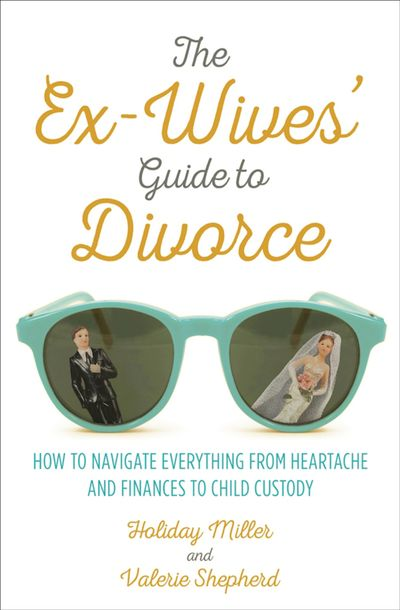 Buy The Ex-Wives' Guide to Divorce at Amazon