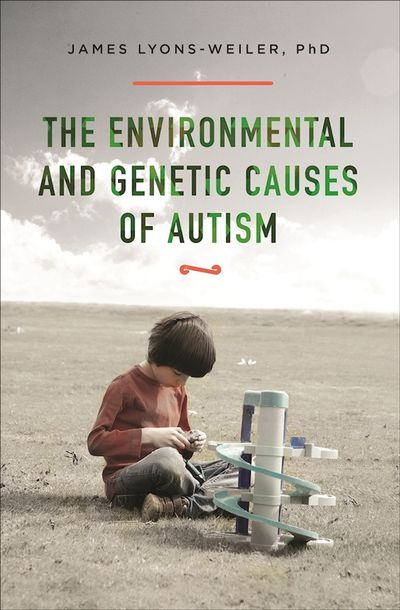 Buy The Environmental and Genetic Causes of Autism at Amazon