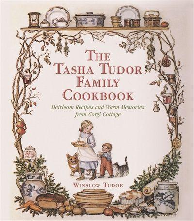 Buy The Tasha Tudor Family Cookbook at Amazon