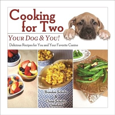 Buy Cooking for Two: Your Dog & You! at Amazon