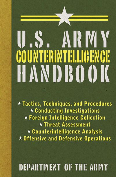 Buy U.S. Army Counterintelligence Handbook at Amazon