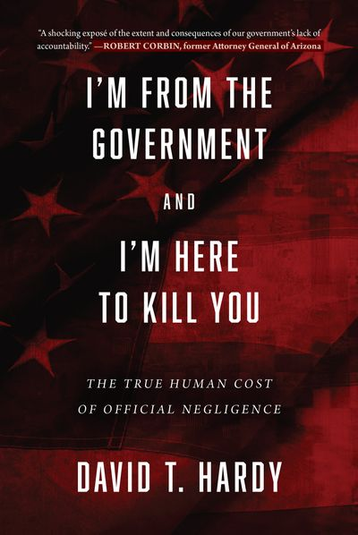 Buy I'm from the Government and I'm Here to Kill You at Amazon