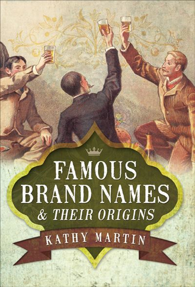 Buy Famous Brand Names & Their Origins at Amazon