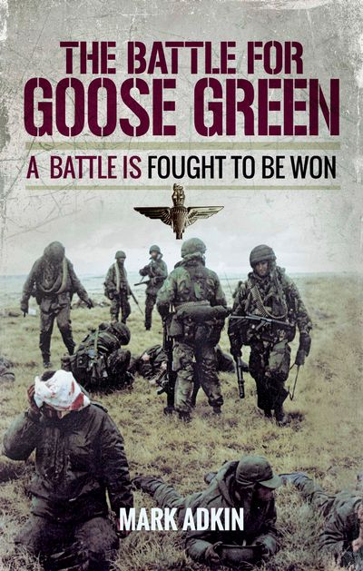 The Battle for Goose Green