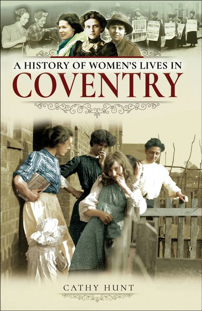 Buy A History of Women's Lives in Coventry at Amazon
