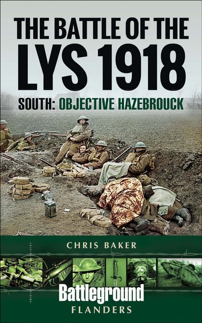The Battle of the Lys, 1918: South