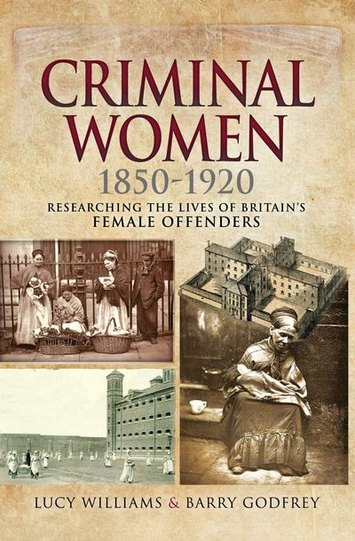 Buy Criminal Women, 1850–1920 at Amazon