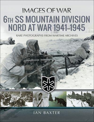 Buy 6th SS Mountain Division Nord at War, 1941–1945 at Amazon