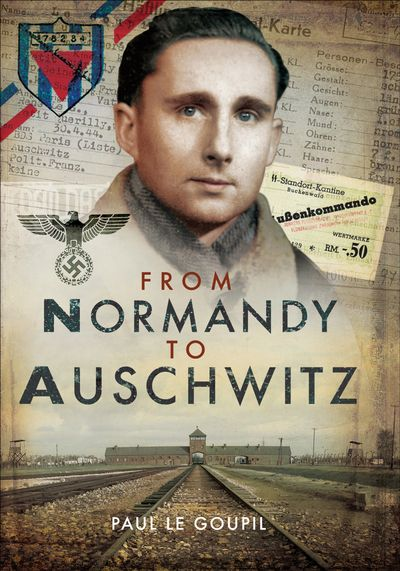 Buy From Normandy to Auschwitz at Amazon