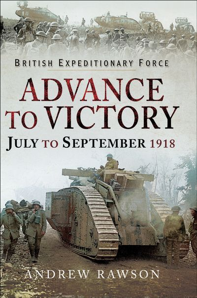 Advance to Victory, July to September 1918