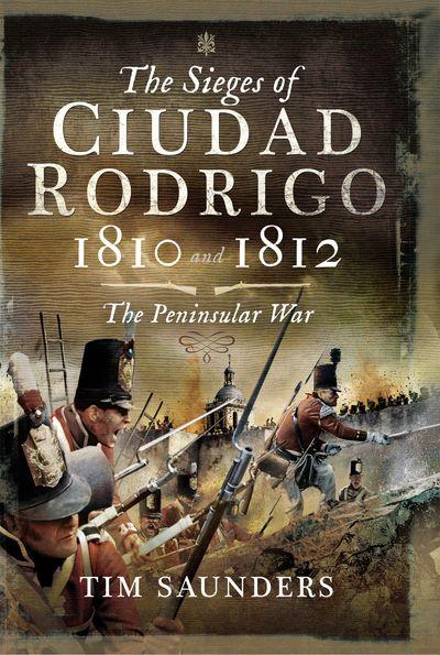 Buy The Sieges of Ciudad Rodrigo, 1810 and 1812 at Amazon