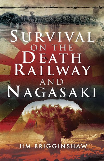 Buy Survival on the Death Railway and Nagasaki at Amazon