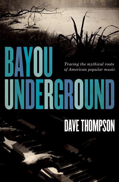 Buy Bayou Underground at Amazon
