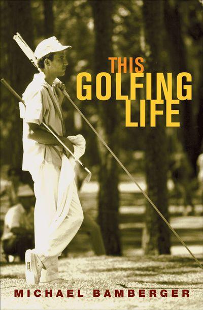Buy This Golfing Life at Amazon