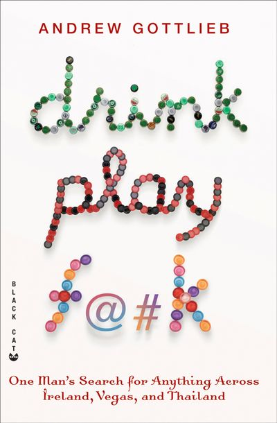 Buy Drink, Play, F@#k at Amazon