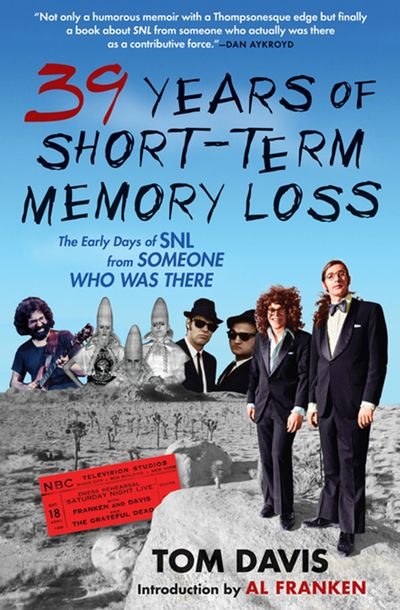 Buy 39 Years of Short-Term Memory Loss at Amazon