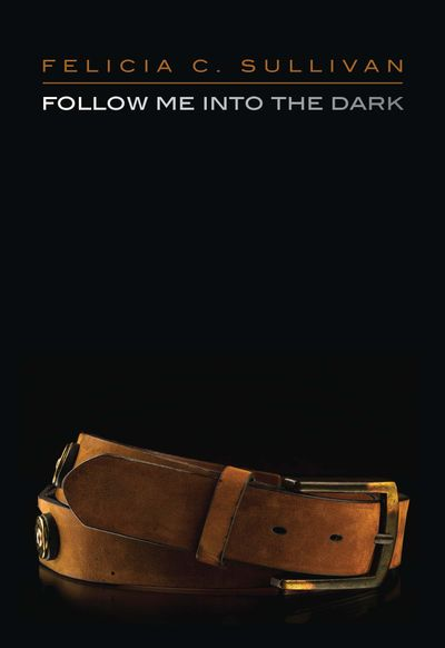 Buy Follow Me into the Dark at Amazon