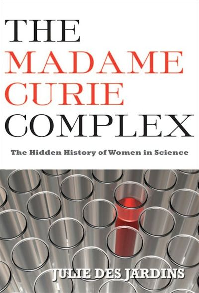 Buy The Madame Curie Complex at Amazon