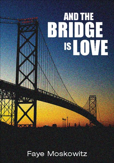 Buy And the Bridge Is Love at Amazon