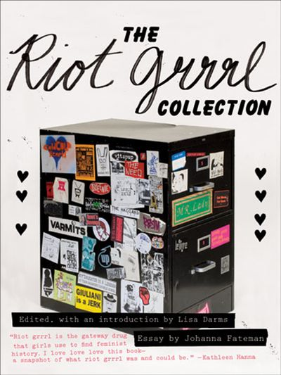 Buy The Riot Grrrl Collection at Amazon