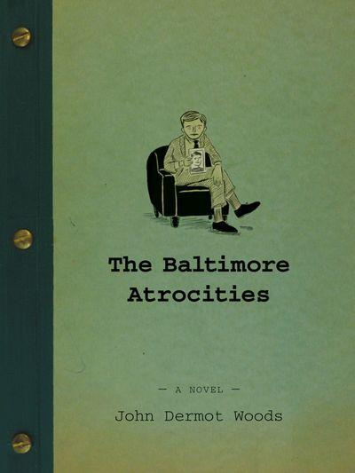 Buy The Baltimore Atrocities at Amazon