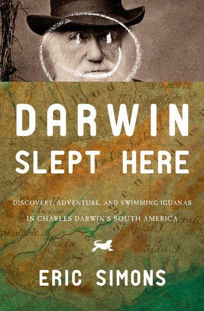 Buy Darwin Slept Here at Amazon