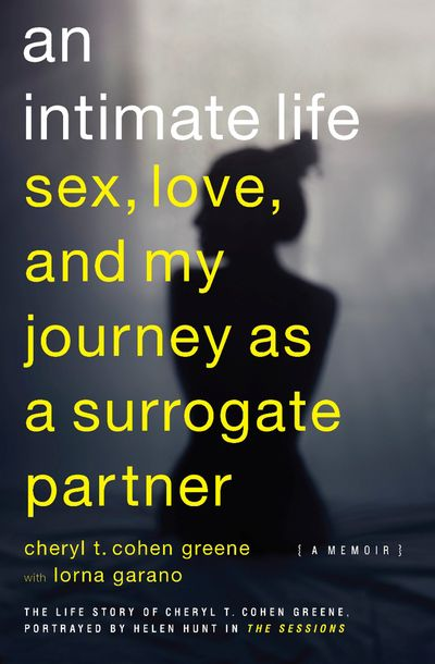 Buy An Intimate Life: Sex, Love, and My Journey as a Surrogate Partner at Amazon