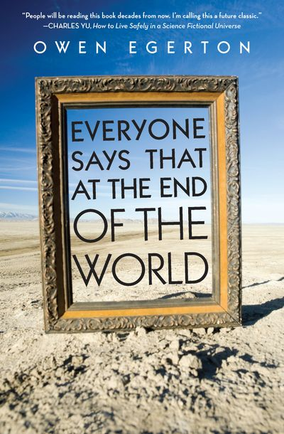 Buy Everyone Says That at the End of the World at Amazon