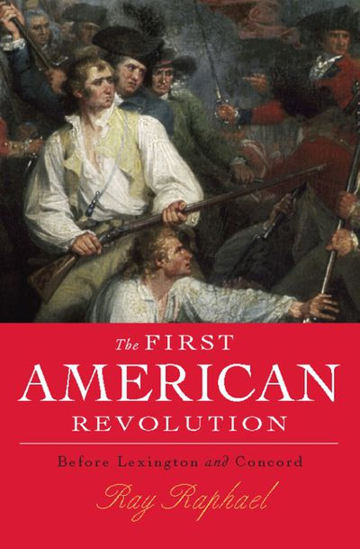 The First American Revolution