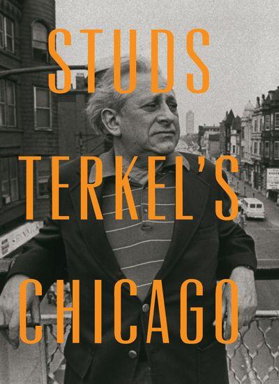 Buy Studs Terkel's Chicago at Amazon
