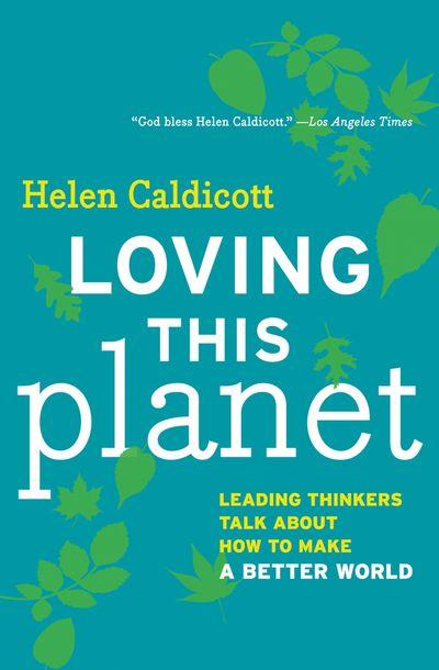 Buy Loving This Planet at Amazon