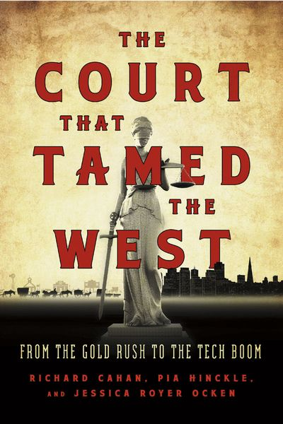 The Court That Tamed the West