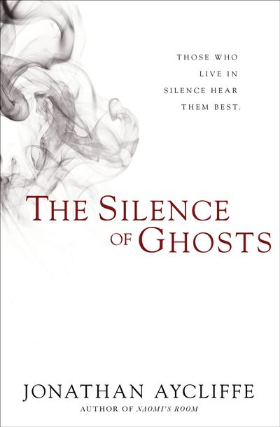 Buy The Silence of Ghosts at Amazon