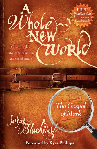Buy A Whole New World: The Gospel of Mark at Amazon